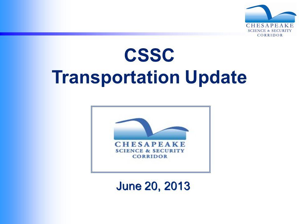 June 20, 2013 CSSC Transportation Update