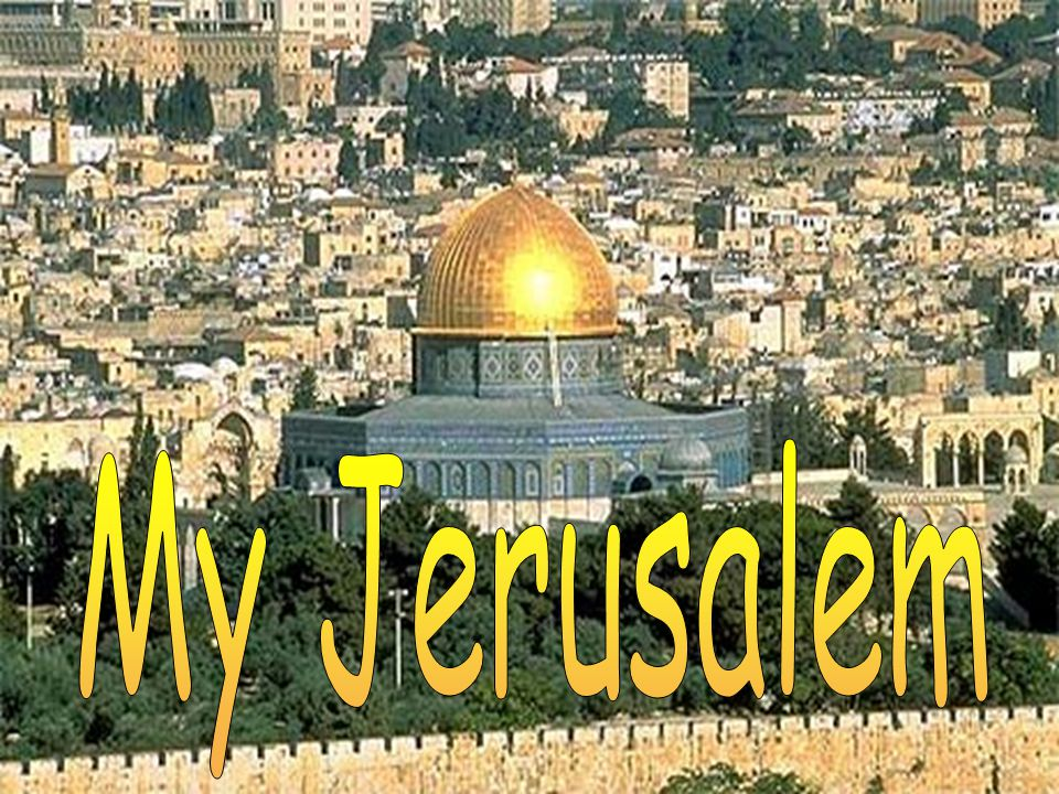 Jerusalem, the capital of Israel, is over 3,000 years old.