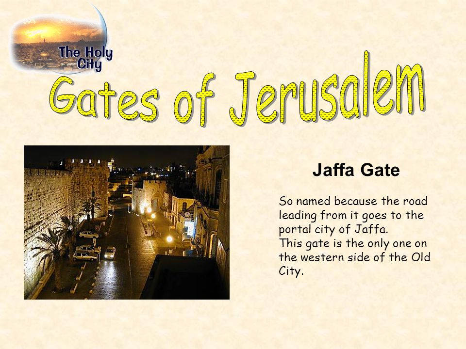 Damascus Gate Called the Shechem Gate by the Jews, the Arabs remember this gate as the Gate of the Column because of the tall pillar that stood in this gate s plaza during the Roman and Byzantine period.