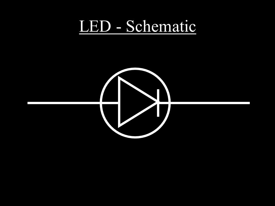 LED - Schematic