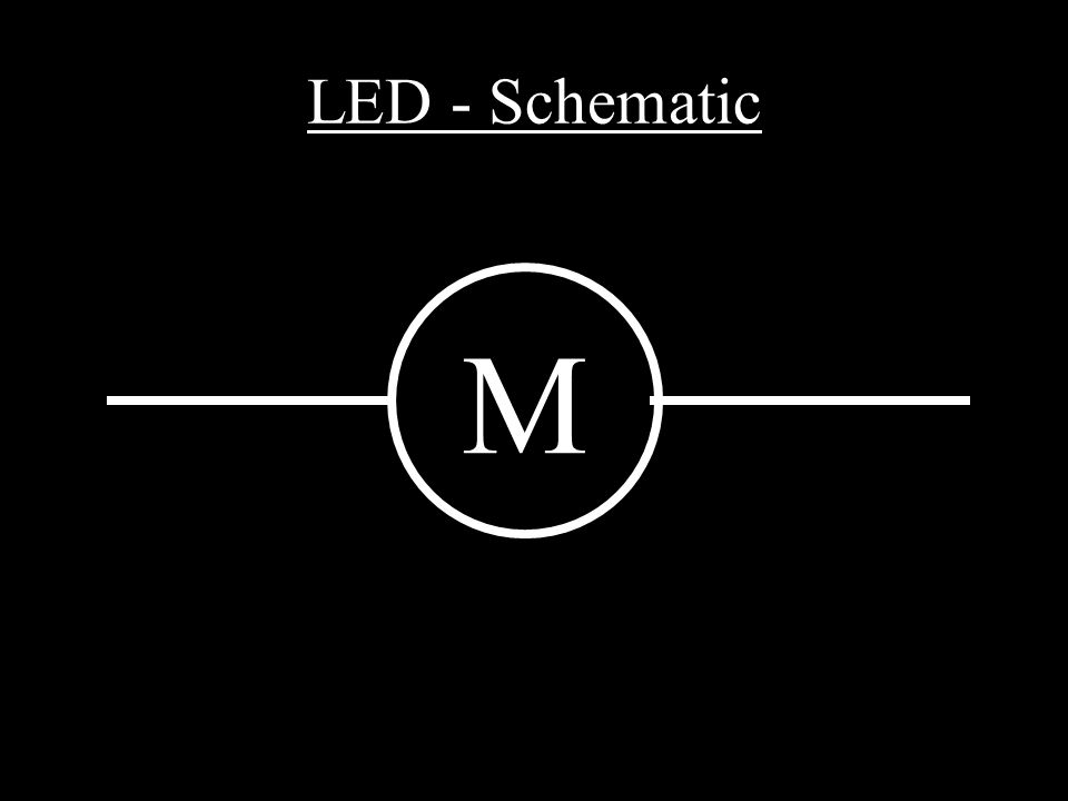 LED - Schematic M