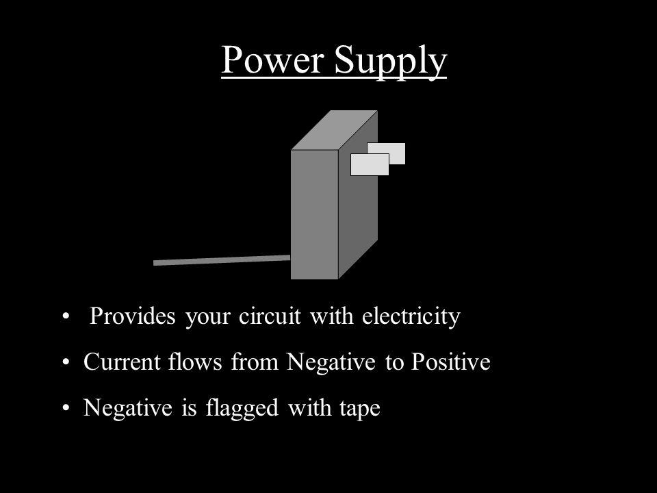Power Supply - Schematic Positive Terminal Negative Terminal