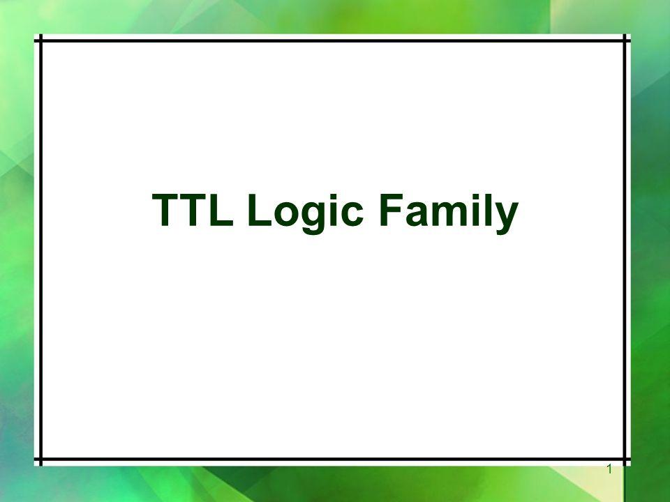 TTL Logic Family 1