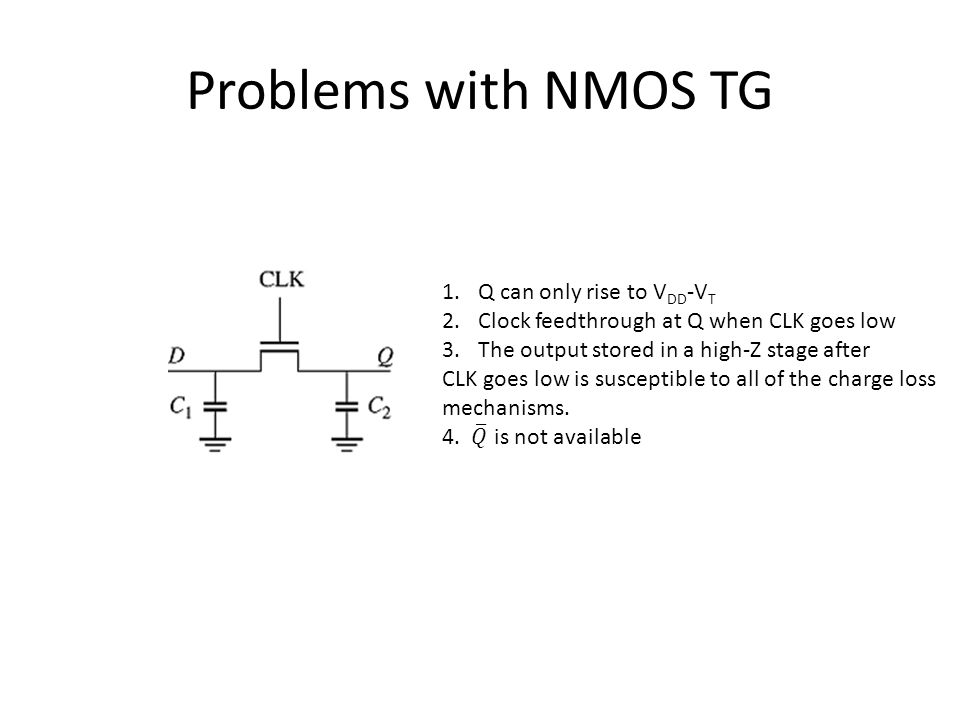 Problems with NMOS TG