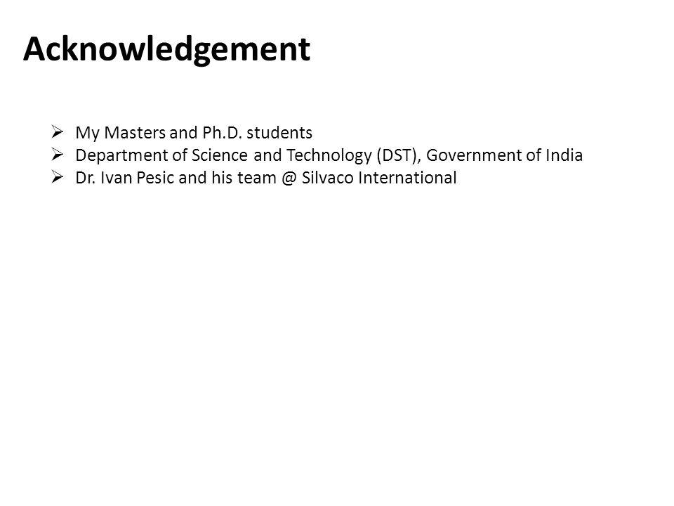 Acknowledgement My Masters and Ph.D.