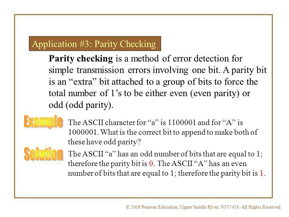 © 2009 Pearson Education, Upper Saddle River, NJ 07458. All Rights ReservedFloyd, Digital Fundamentals, 10 th ed Application #3: Parity Checking Parit
