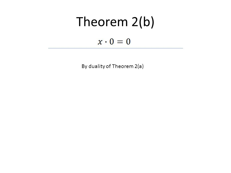 Theorem 2(b) By duality of Theorem 2(a)