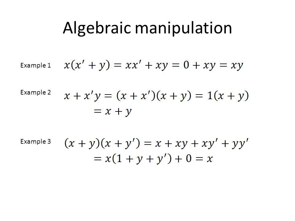 Algebraic manipulation Example 1 Example 2 Example 3