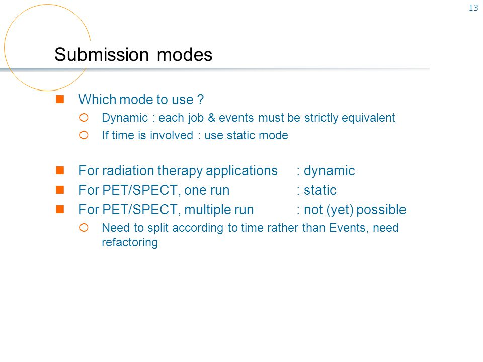 13 Submission modes Which mode to use .