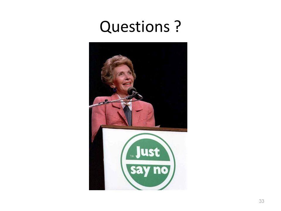 Questions ? 33