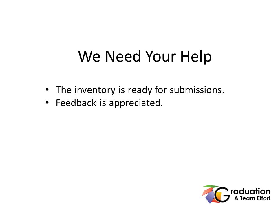 We Need Your Help The inventory is ready for submissions. Feedback is appreciated.