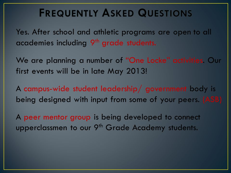 Yes. After school and athletic programs are open to all academies including 9 th grade students.