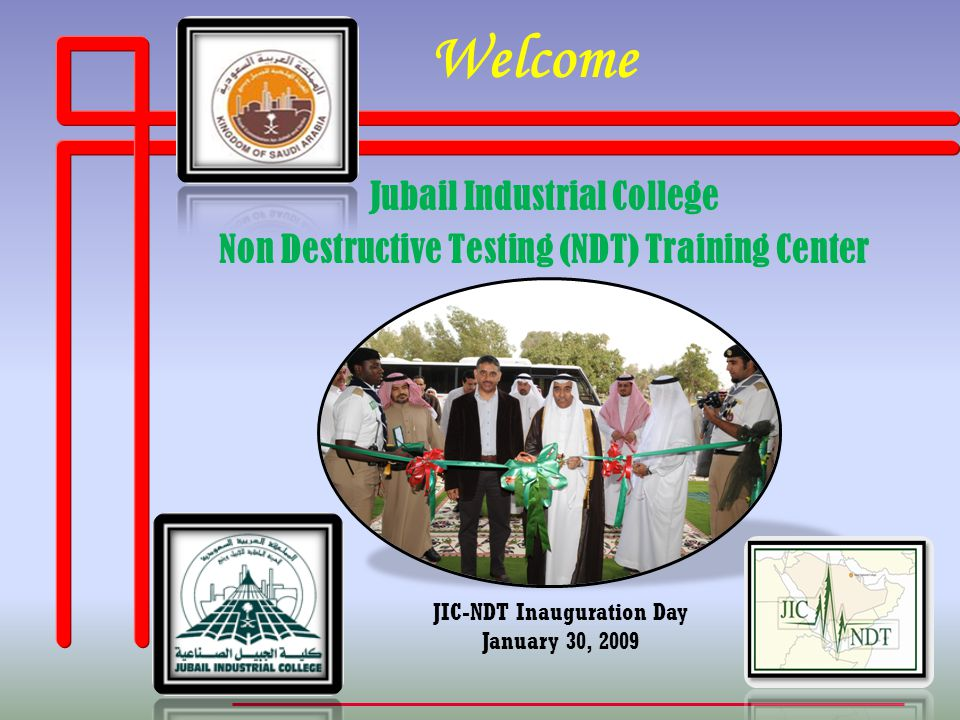 www.jic.edu.sa Jubail Industrial College Introduction Effective NDT training has proven to play a major role in the qualification of personnel.