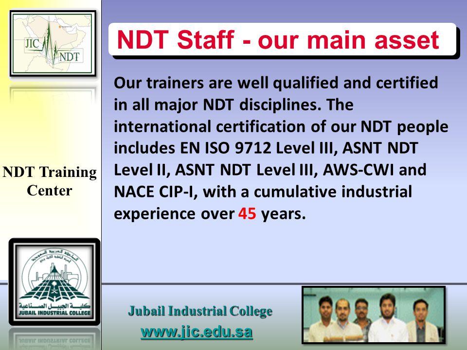www.jic.edu.s a Jubail Industrial College NDT Training Center UT Calibration Blocks & Probes UT Weld Specimens UT Forging Specimens