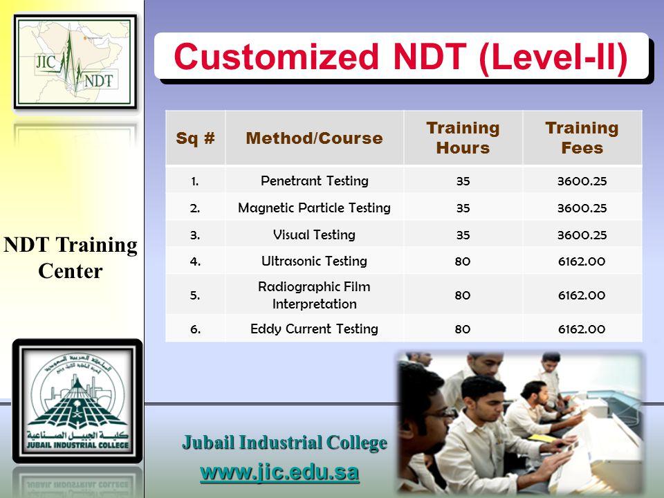 www.jic.edu.s a Jubail Industrial College NDT Training Center MT / PT Lab.