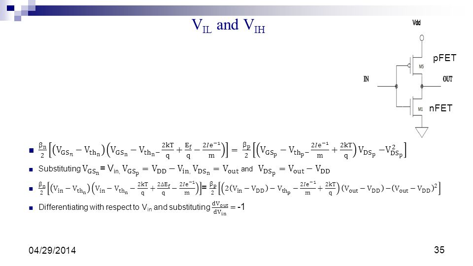 35 V IL and V IH 04/29/2014 nFET pFET