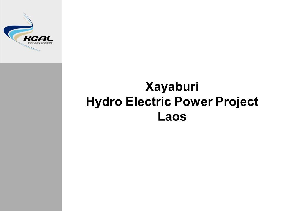 Xayaburi Hydro Electric Power Project Laos