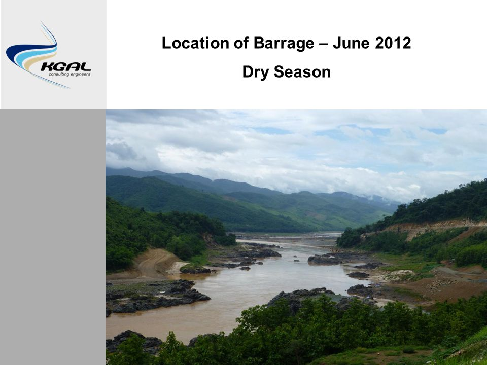 Location of Barrage – June 2012 Dry Season