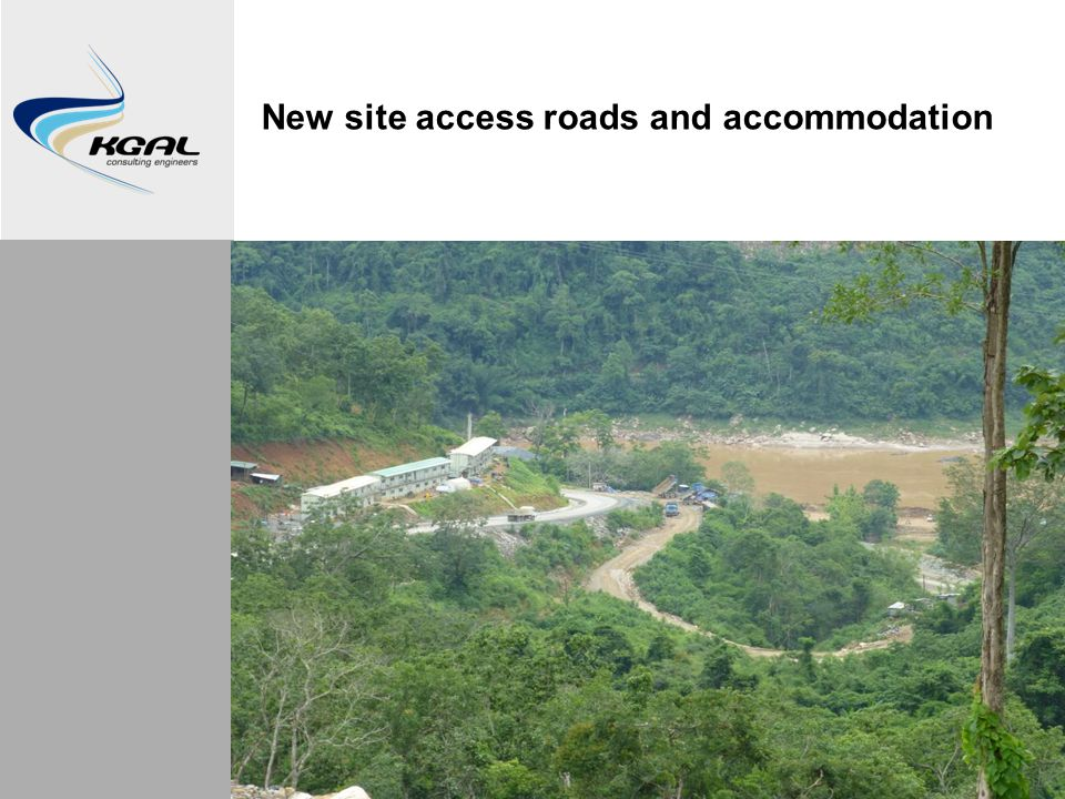 New site access roads and accommodation
