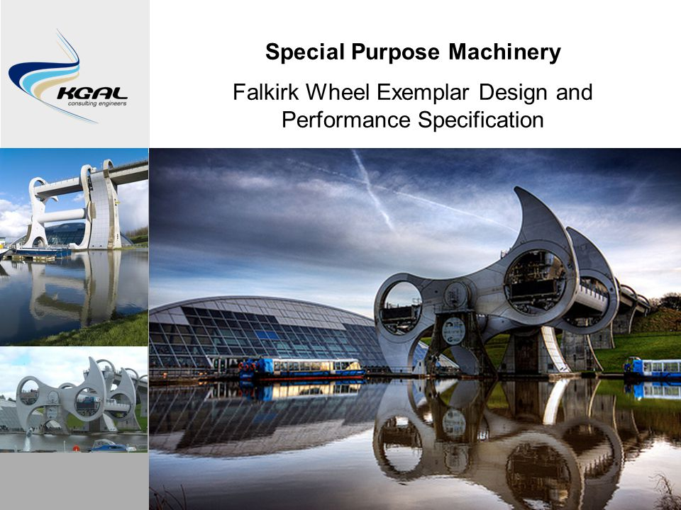Special Purpose Machinery Falkirk Wheel Exemplar Design and Performance Specification