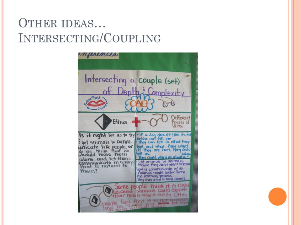 O THER IDEAS … I NTERSECTING /C OUPLING
