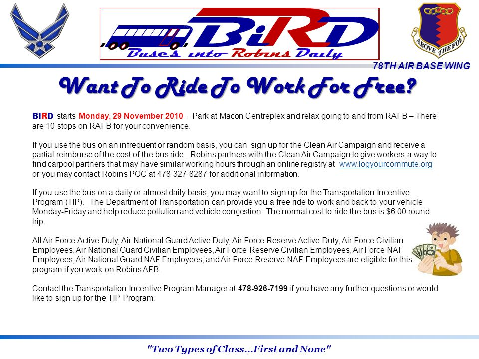 78TH AIR BASE WING Want To Ride To Work For Free.
