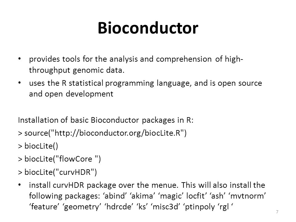 Bioconductor provides tools for the analysis and comprehension of high- throughput genomic data.