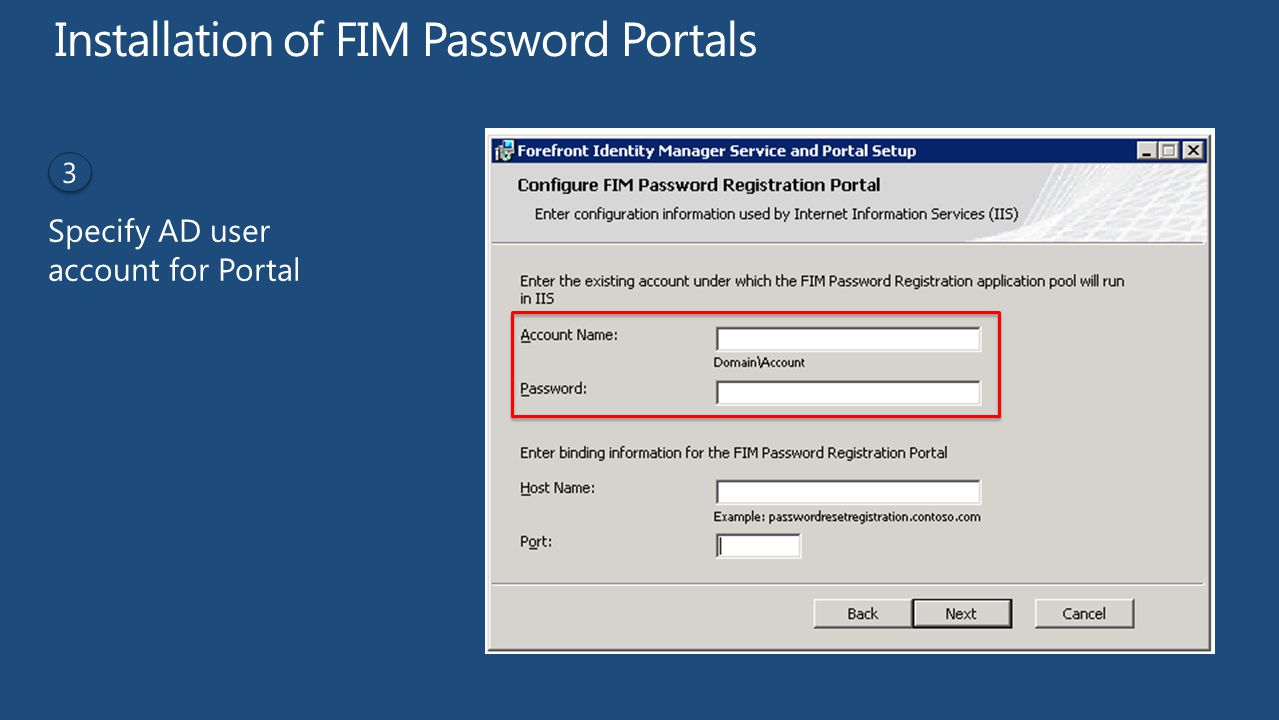Installation of FIM Password Portals Specify AD user account for Portal