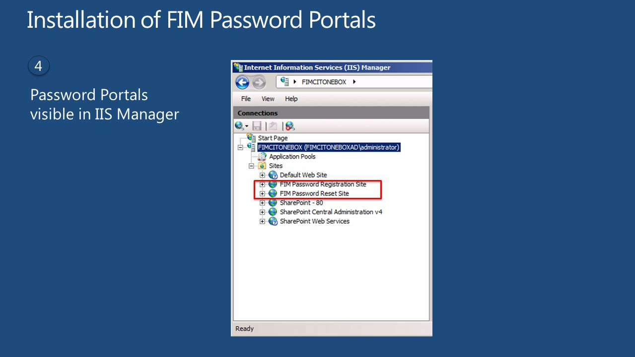 Installation of FIM Password Portals Password Portals visible in IIS Manager