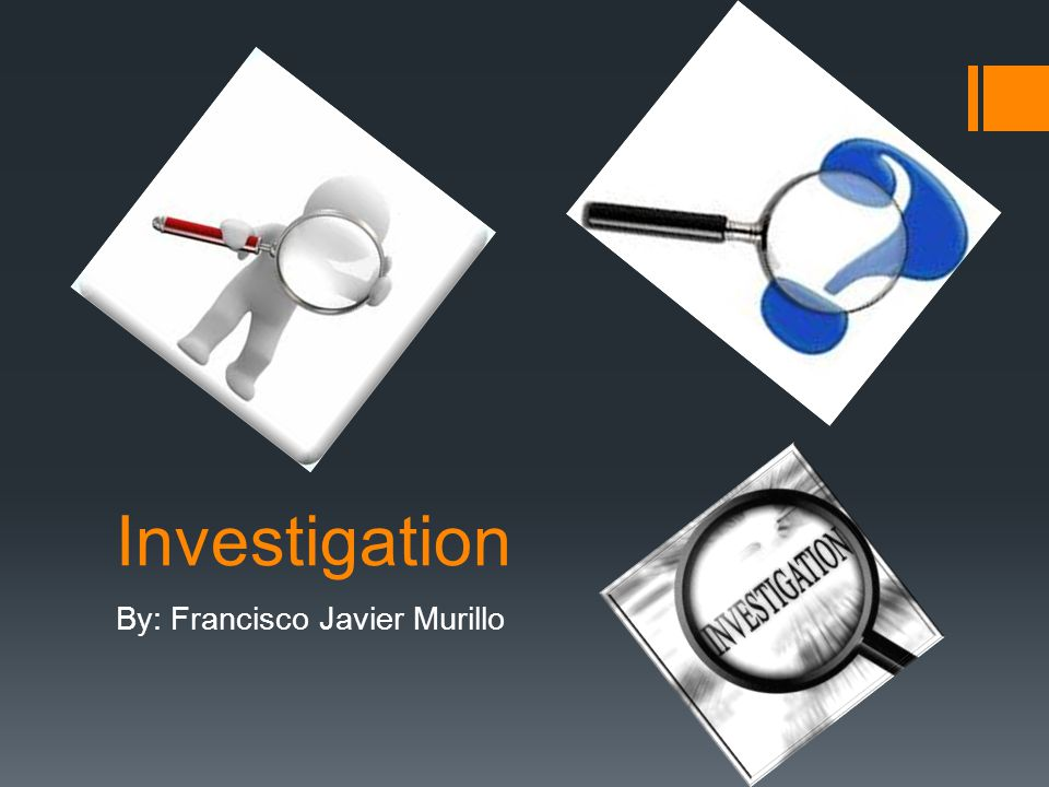 Investigation By: Francisco Javier Murillo