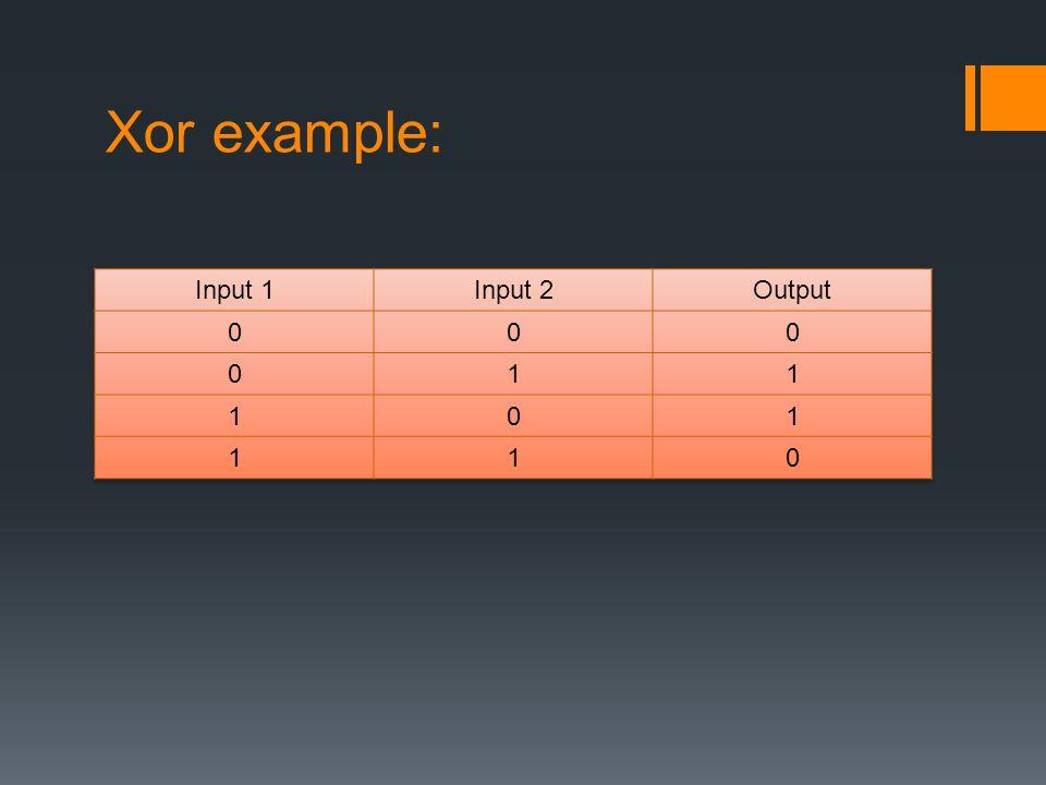 Xor example: