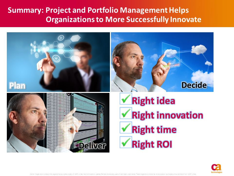 Summary: Project and Portfolio Management Helps Organizations to More Successfully Innovate Certain images and/or photos on this page are the copyrigh