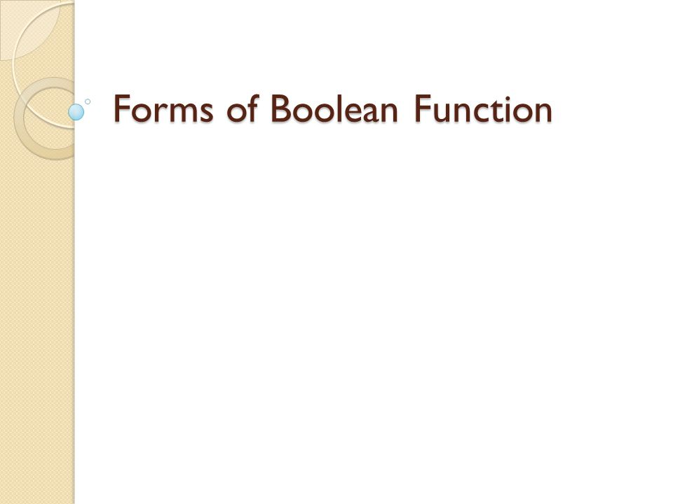 Forms of Boolean Function