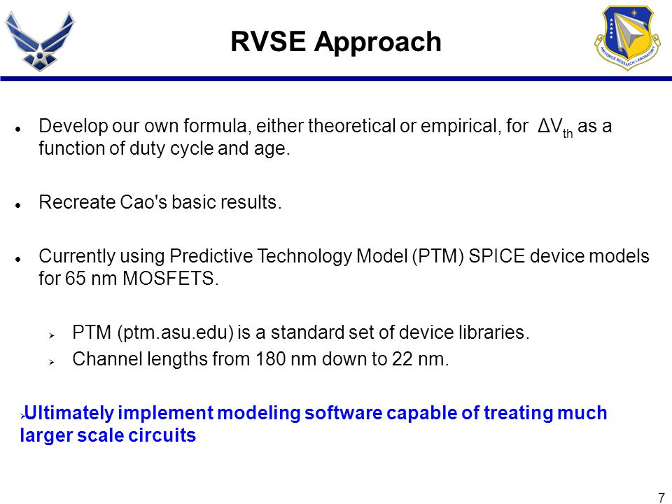 7 RVSE Approach Develop our own formula, either theoretical or empirical, for ΔV th as a function of duty cycle and age. Recreate Cao's basic results.
