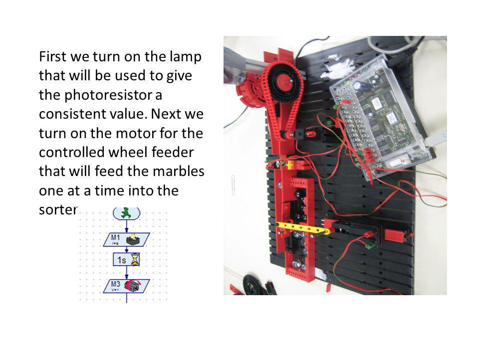 First we turn on the lamp that will be used to give the photoresistor a consistent value.