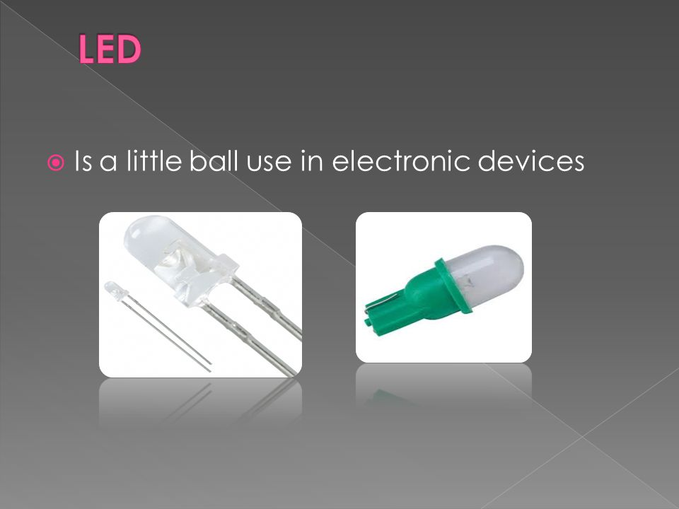 Is a little ball use in electronic devices