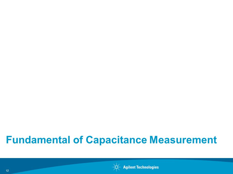 Fundamental of Capacitance Measurement 12