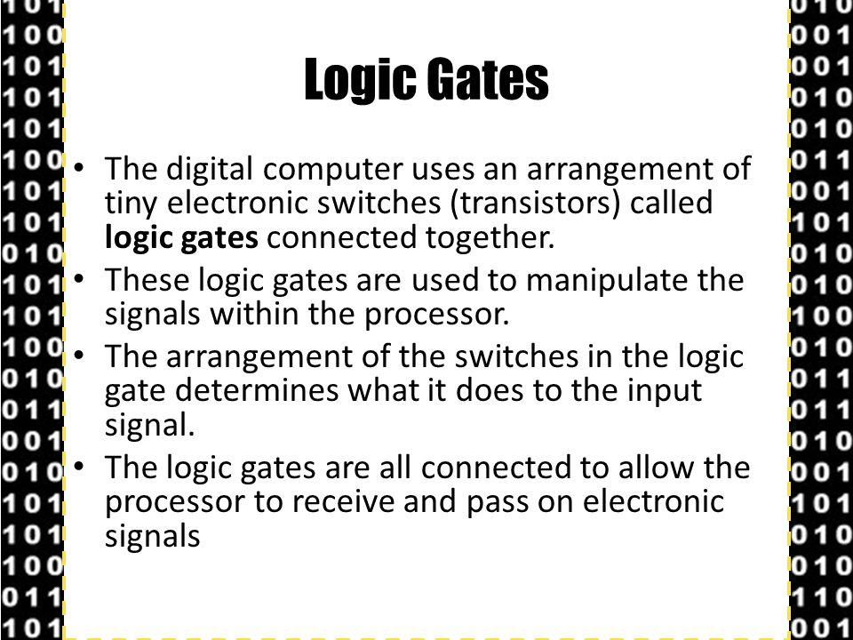 OCR GCSE Computing © Hodder Education 2013 Slide 3 NOT There are three main logic gates.