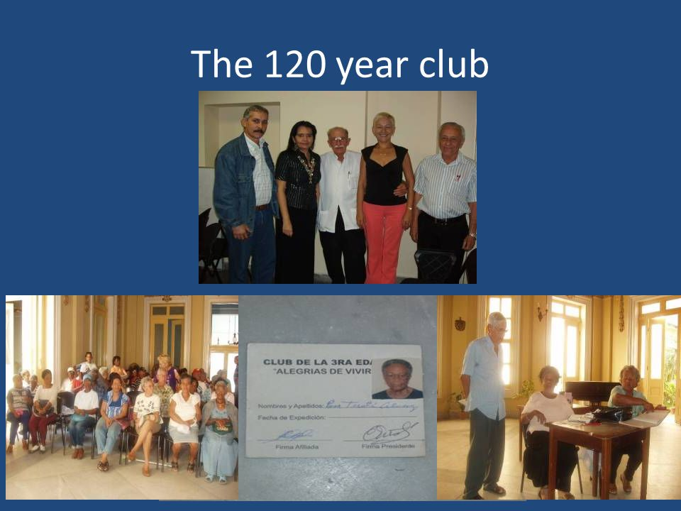 The 120 year club