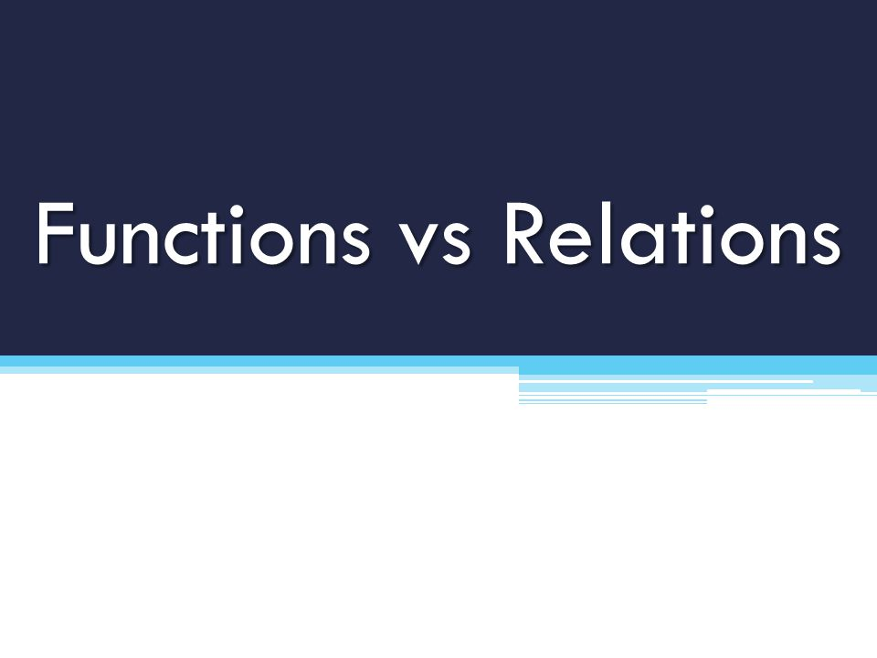Functions vs Relations