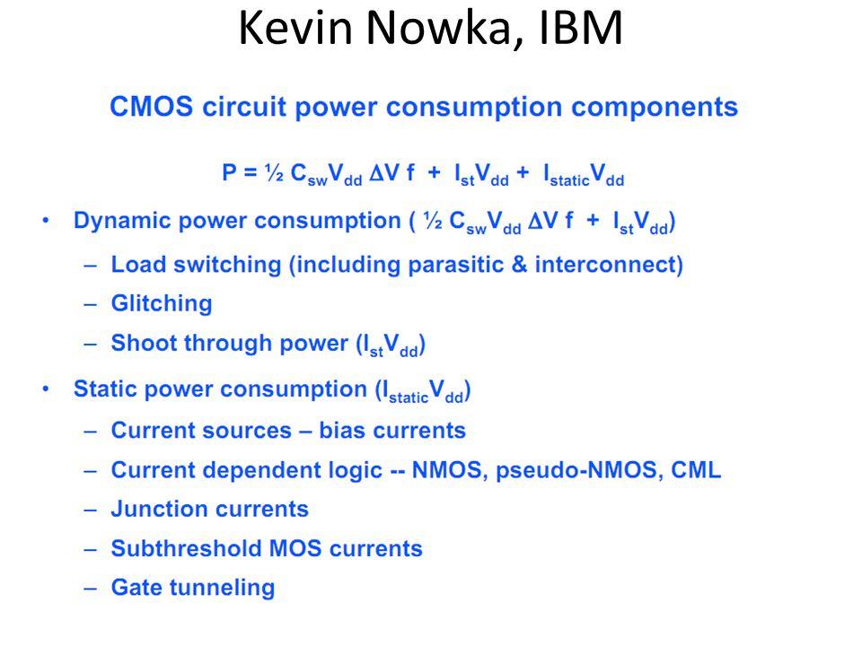 Kevin Nowka, IBM