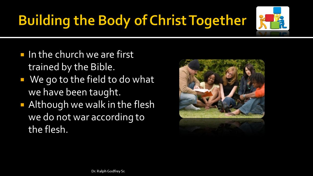 In the church we are first trained by the Bible. We go to the field to do what we have been taught.