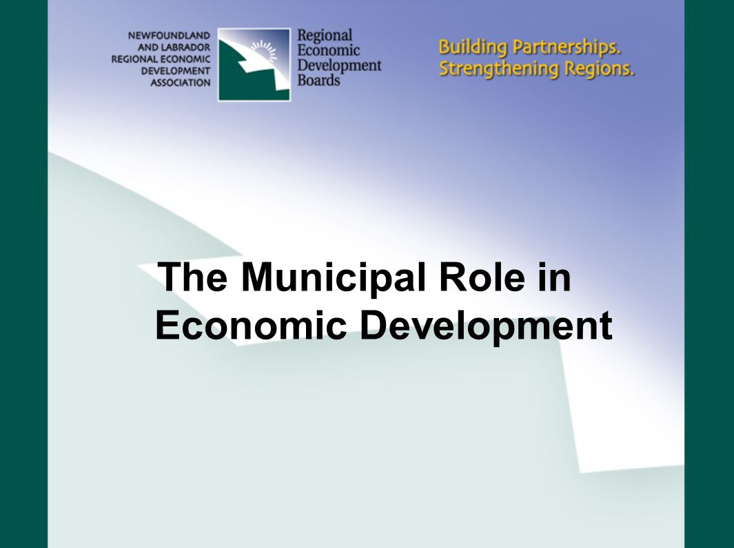 Context In 1995 the Community Taskforce on CED (which included MNL) released the Community Matters Report The report recommended legislative changes to give municipalities an explicit mandate in CED consistent with the role of REDBs In 1999, municipalities were given that role via legislation.