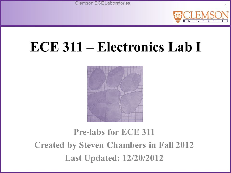 52 Clemson ECE Laboratories Preparations for Next Lab Post Lab 8: 2 Questions under Lab Report – Do not do a full report for question 1.