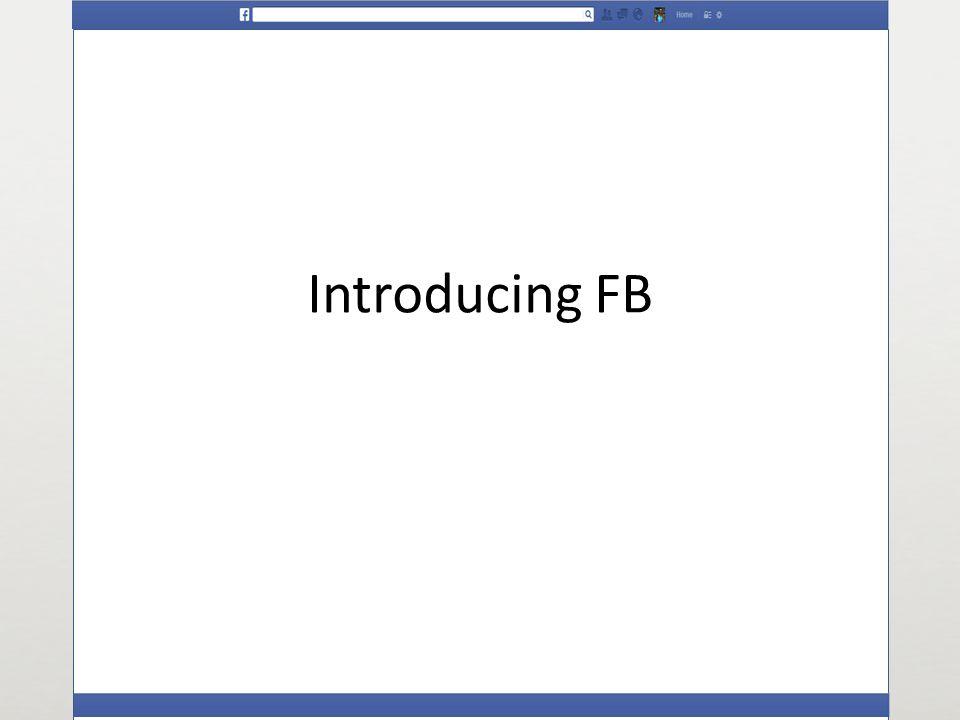 Introducing FB