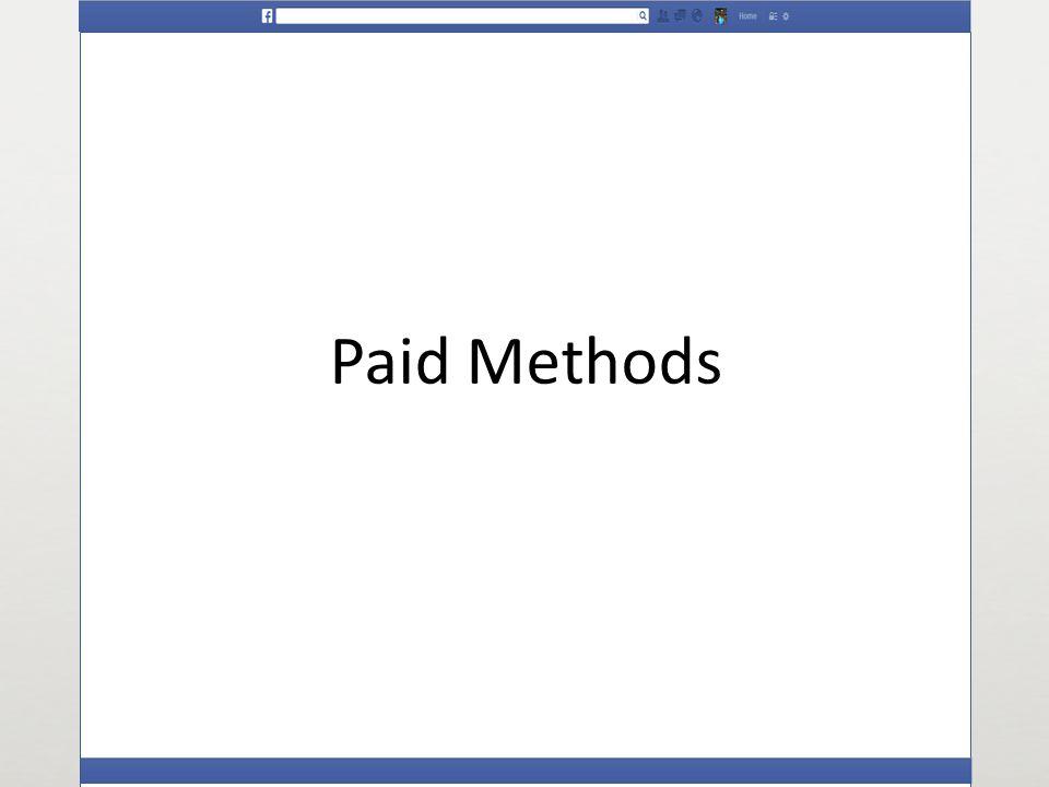 Paid Methods