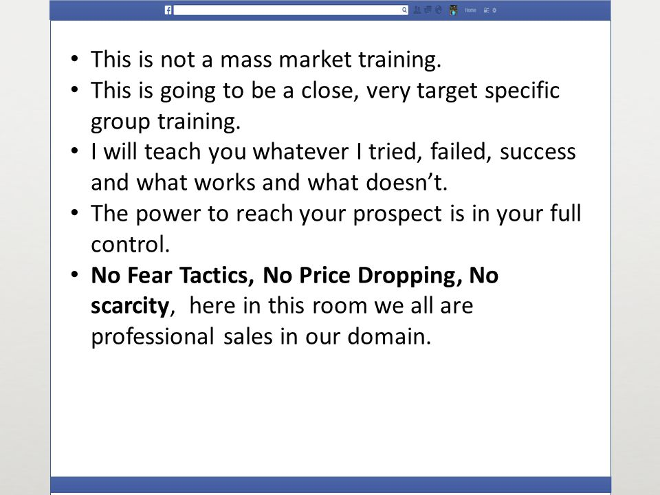 This is not a mass market training.