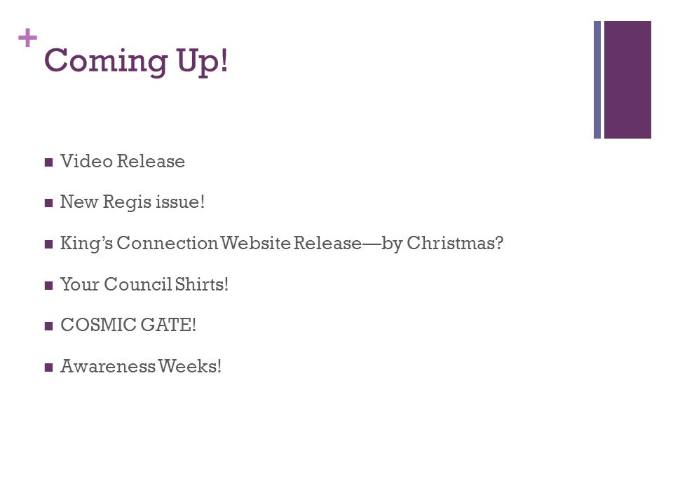 + Coming Up. Video Release New Regis issue. Kings Connection Website Releaseby Christmas.
