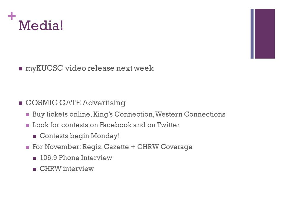 + Media! myKUCSC video release next week COSMIC GATE Advertising Buy tickets online, Kings Connection, Western Connections Look for contests on Facebo