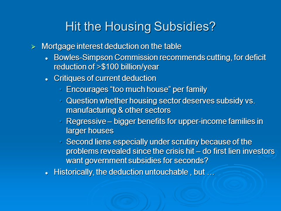 Hit the Housing Subsidies.